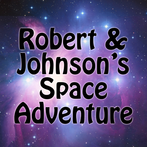 Music Audio Stories - Robert & Johnson's Space Adventure cover image